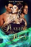 Playtime with Sera: Sensual Awakening (Sensual Awakenings Book 4)