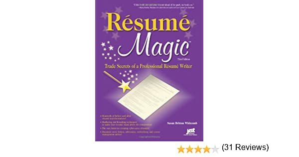 resume magic trade secrets of a professional resume writer susan