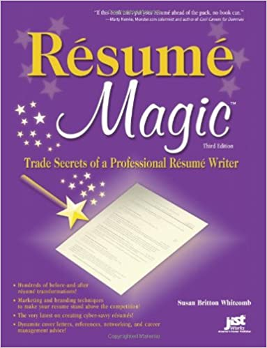 resume magic trade secrets of a professional resume writer susan britton whitcomb 9781593573119 amazoncom books