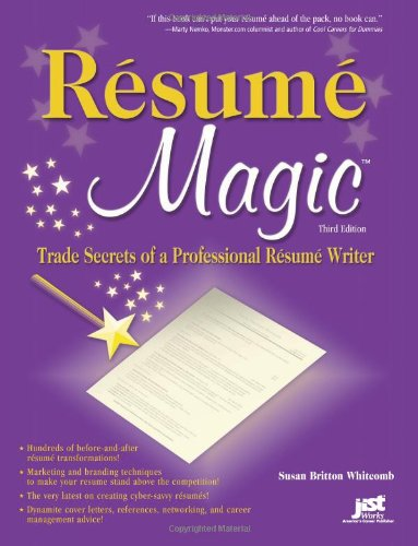 Image for Resume Magic: Trade Secrets of a Professional Resume Writer
