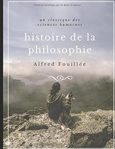 Histoire de la philosophie: un classique des  sciences humaines (French Edition)