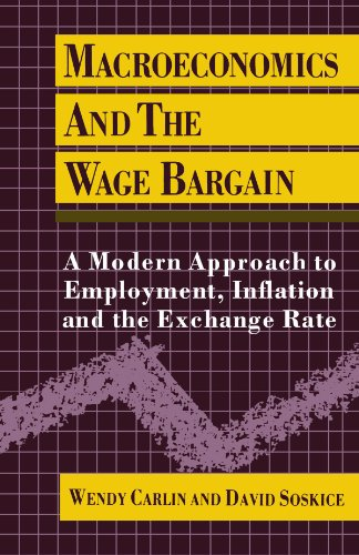 Macroeconomics and the Wage Bargain: A Modern Approach to Employment, Inflation, and the Exchange Rate