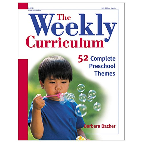 The Weekly Curriculum Book: 52 Complete Preschool -