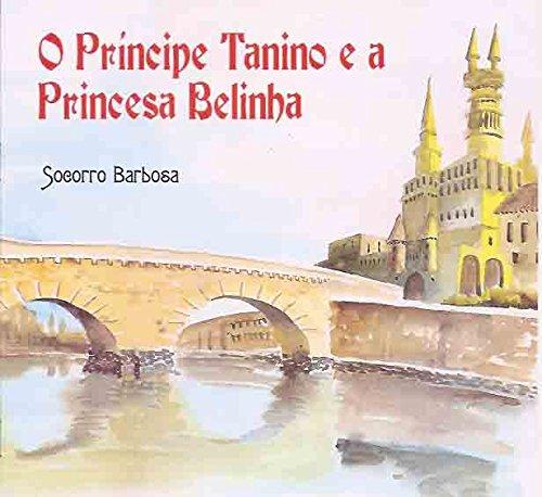 Principe Tanino e a Princesa Belinha, o