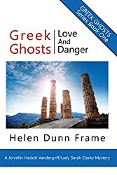 Greek Ghosts: Love and Danger