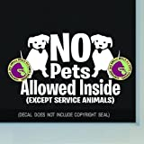 NO PETS ALLOWED INSIDE Retail Shop Store Front Door Window Sign Vinyl Decal Sticker WHITE