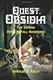 Quest to Obsidia, Marylee A. Kelly, 0595294022