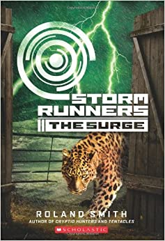 Book The Surge (Storm Runners Trilogy (Quality)) by Roland Smith (2012-04-05)