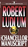 The Chancellor Manuscript, Robert Ludlum, 0553260944