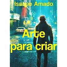 Arte para criar (Portuguese Edition)