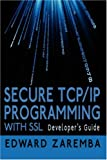 Secure Tcp/Ip Programming with Ssl, Edward Zaremba, 1425992234