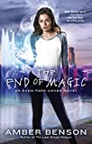 The End of Magic (An Echo Park Coven Novel Book 3)