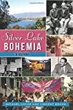 img - for Silver Lake Bohemia: A History (American Chronicles) book / textbook / text book