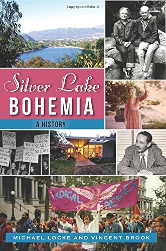 silver-lake-bohemia-a-history-american-chronicles