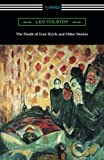 Image of The Death of Ivan Ilyich and Other Stories