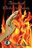 Secrets of Chelsea's Powers, Phyllis Loyce Morris, 0615359299