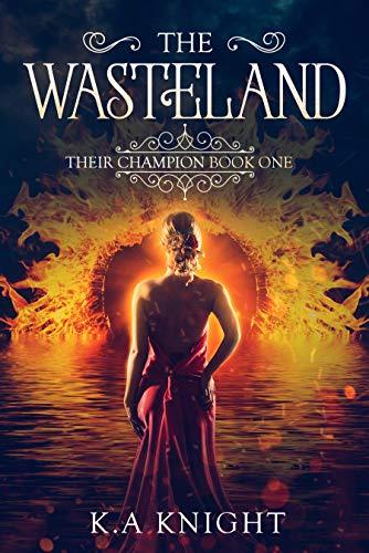 The Wasteland by KA Knight