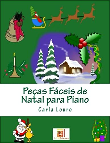 Pecas Faceis de Natal para Piano (Portuguese Edition): Carla Louro: 9789898627179: Amazon.com: Books