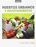 img - for Huertos urbanos y macetohuertos book / textbook / text book