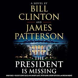 by Bill Clinton (Author), James Patterson (Author), Dennis Quaid (Narrator), January LaVoy (Narrator), Peter Ganim (Narrator), Jeremy Davidson (Narrator), Mozhan Marnò (Narrator), Hachette Audio (Publisher)(1593)Buy new: $30.79$26.95