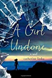 Image of A Girl Undone: A Novel (The Girl Called Fearless Series)