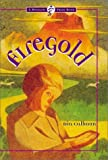 img - for Firegold by Dia Calhoun (2001-04-09) book / textbook / text book
