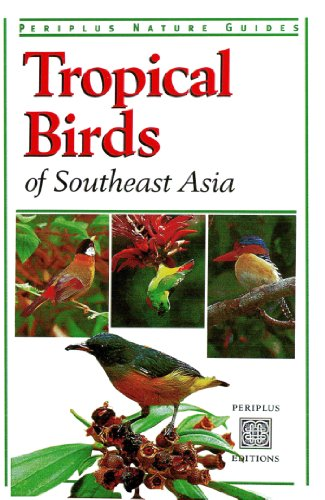 Tropical Birds (Periplus Nature Guides)