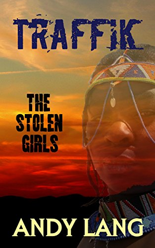 Traffik: The Stolen Girls (Human Trafficking)