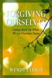 Forgiving Ourselves, Ulrich, Wendy, 1590388577