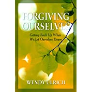 Forgiving Ourselves