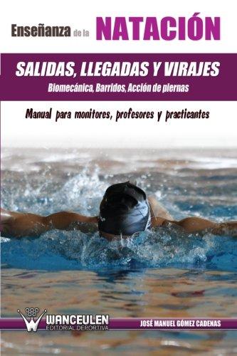 EnseÐanza de la nataciÑn: crol, espalda, mariposa y braza : manual para monitores, profesores y practicantes