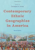 Contemporary Ethnic Geographies in America 2nd Edition