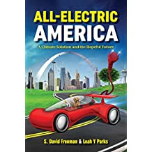 All-Electric America: A Climate Solution and the Hopeful Future