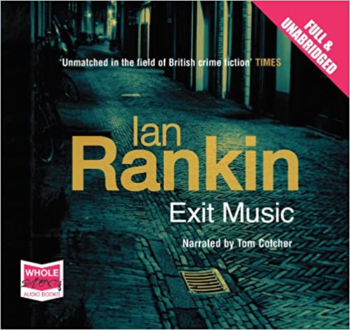 Exit Music (unabridged audio book)