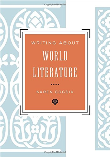 Writing About World Literature: A Guide for Students