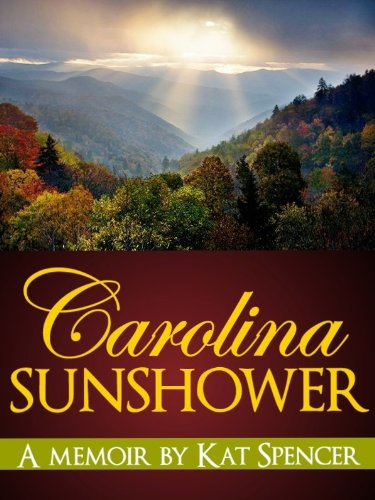 Carolina Sunshower by [Spencer, Kat]