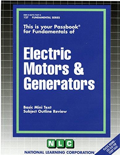 Electric Motors & Generators (Fundamental Series) (Passbooks) (Generators Series)