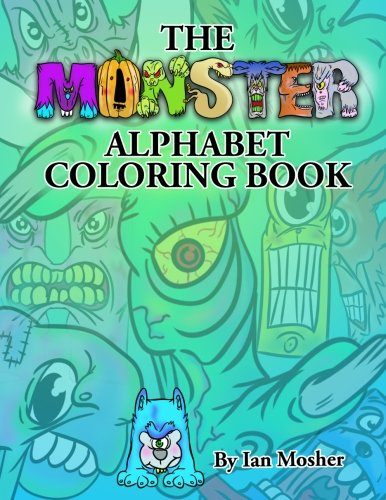 (The Monster Alphabet Coloring Book: A Children's Coloring)