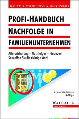 Profi-Handbuch Nachfolge in Familienunternehmen