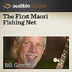 The First Maori Fishing Net: A New Zealand Folktale | Bill Gordh