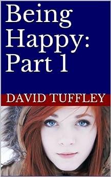 Being Happy Part David Tuffley ebook product image