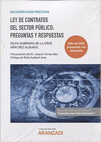 Ley de Contratos del Sector Público: preguntas y respuestas Papel + e-book Guías Prácticas: Amazon.es: Iván Díez Alguacil, Silvia Subirana de la Cruz: ...