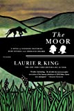 The Moor: A Novel of Suspense Featuring Mary Russell and Sherlock Holmes (A Mary Russell Mystery) by  Laurie R. King in stock, buy online here