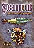 Steampunk Tattoos (Dover Tattoos)