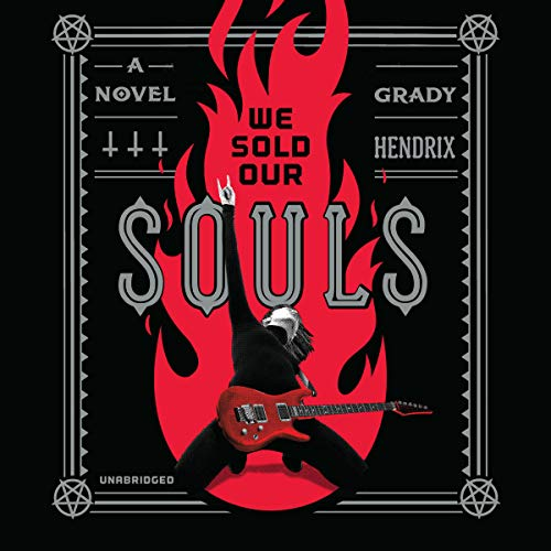 We Sold Our Souls (My Best Friend's Exorcism By Grady Hendrix)
