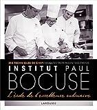 Larousse - Institut Bocuse - A l'ecole de l'excellence culinaire (French Edition)