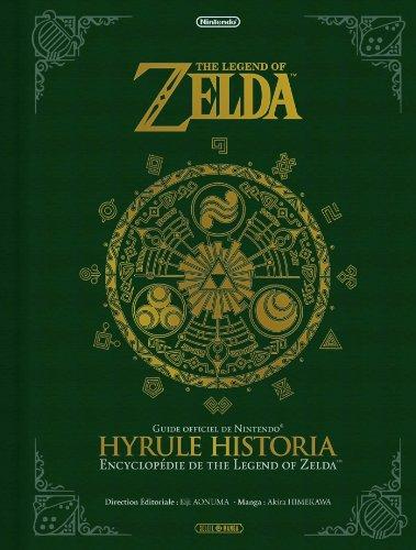 The Legend Of Zelda : Hyrule Historia - Encyclopédie