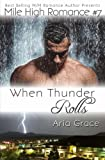 When Thunder Rolls: (M/M Romance) (Mile High Romance) (Volume 8)