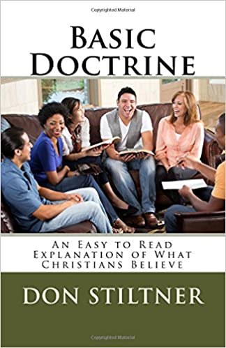 Basic Doctrine: An Easy to Read Explanation of What Christians Believe