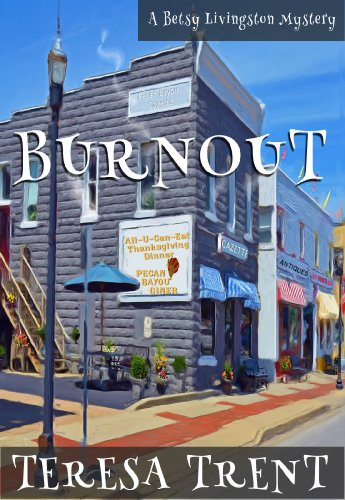 Burnout (Pecan Bayou Series Book 5)